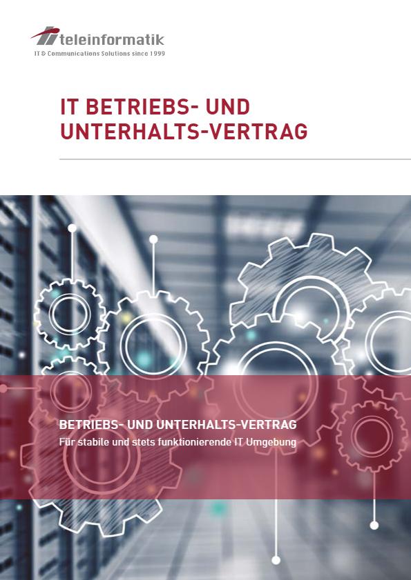 IT Betriebs- und Unterhaltsvertrag
