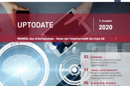 UPTODATE 3/2020 – Wandel des Arbeitsplatzes